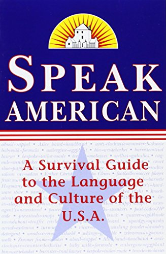 9780375704680: Speak American: A Survival Guide to the Language and Culture of the U.S.A.