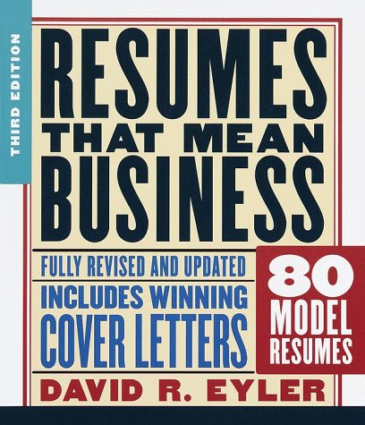 9780375704697: Resumes That Mean Business: Third Edition