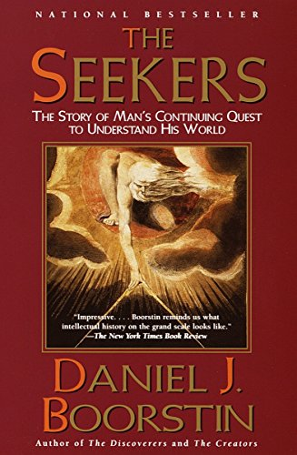 9780375704758: The Seekers: The Story of Man's Continuing Quest to Understand His World Knowledge Trilogy (3)