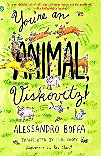 9780375704833: You're an Animal, Viskovitz! (Vintage International)