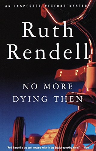 9780375704895: No More Dying Then (Vintage Crime/Black Lizard)