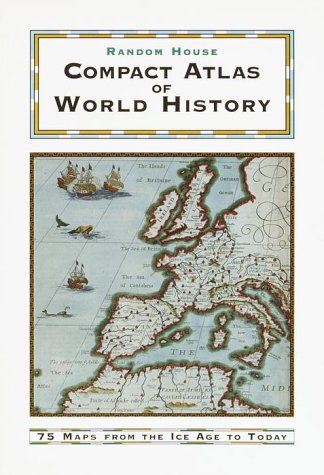 9780375705052: Random House Compact Atlas of World History: Edited by Geoffrey Parker