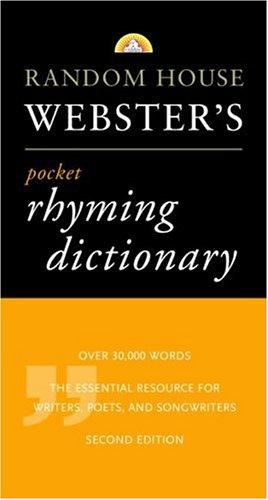 Random House Webster's Pocket Rhyming Dictionary: Second Edition (Pocket Reference): Random ...
