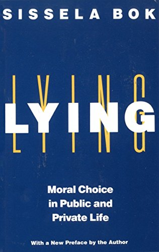 9780375705281: Lying: Moral Choice in Public and Private Life