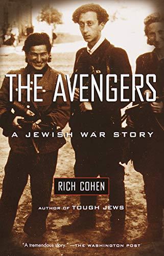 9780375705298: The Avengers: A Jewish War Story