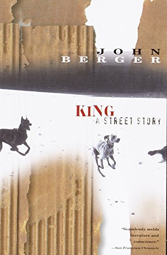 King: A Street Story (0375705341) by John Berger