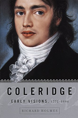 9780375705403: Coleridge: Early Visions, 1772-1804