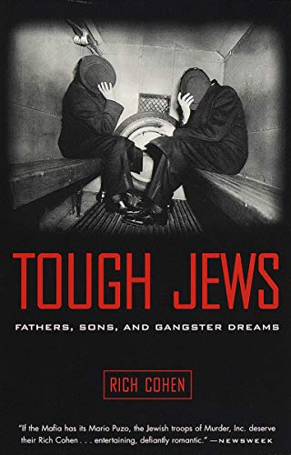 9780375705472: Tough Jews: Fathers, Sons, and Gangster Dreams