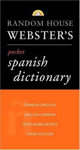 9780375705663: Random House Webster's Pocket Spanish Dictionary (Best-Selling Random House Webster's Pocket Reference)