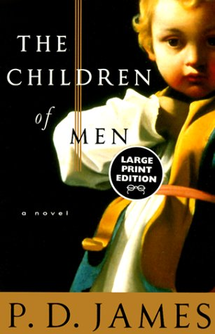 children of men by p d james The children of men by pd james - fictiondb cover art, synopsis, sequels, reviews, awards, publishing history, genres, and time period.