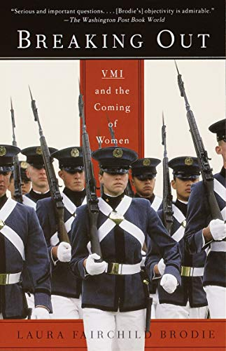 9780375705816: Breaking Out: VMI and the Coming of Women