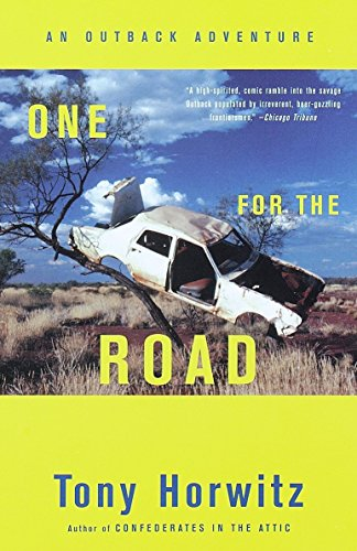 One for the Road: An Outback Adventure: Horwitz, Tony