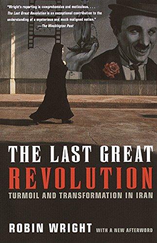9780375706301: The Last Great Revolution: Turmoil and Transformation in Iran