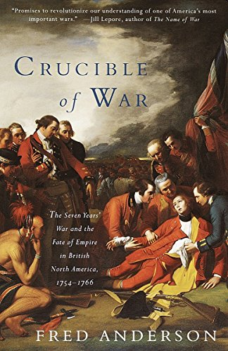 9780375706363: Crucible of War: The Seven Years' War and the Fate of Empire in British North America, 1754-1766 (Vintage)