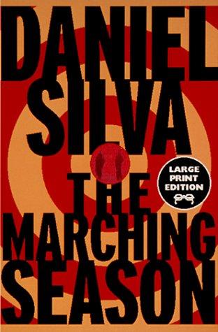 9780375706387: The Marching Season: A Novel (Random House Large Print)