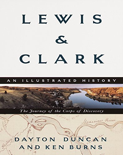 Lewis & Clark: The Journey of the: Dayton Duncan