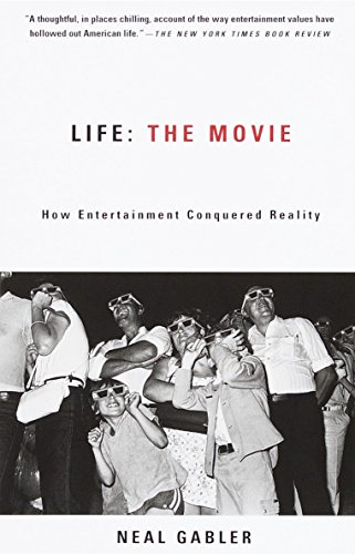 9780375706530: Life the Movie: How Entertainment Conquered Reality
