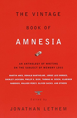 9780375706615: The Vintage Book of Amnesia: An Anthology of Writing on the Subject of Memory Loss