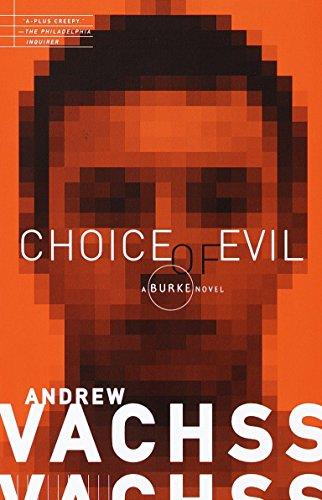 9780375706622: Choice of Evil: A Burke Novel