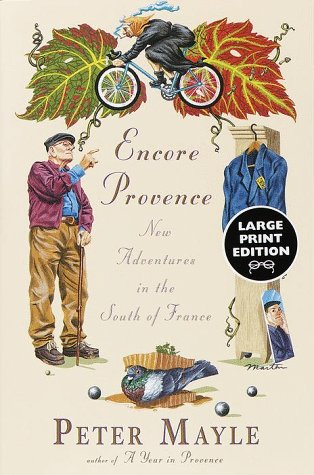 9780375706837: Encore Provence: New Adventures in the South of France (Random House Large Print)