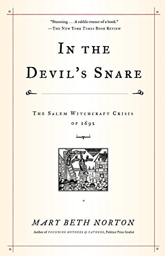 9780375706905: In the Devil's Snare: The Salem Witchcraft Crisis of 1692