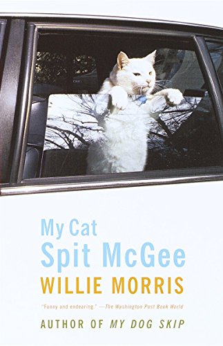 My Cat Spit McGee: Willie Morris