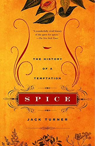 9780375707056: Spice: The History Of A Temptation