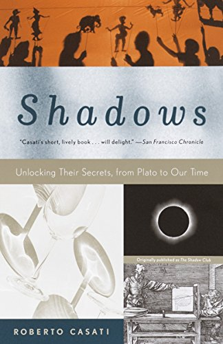 9780375707117: Shadows: Unlocking Their Secrets, from Plato to Our Time