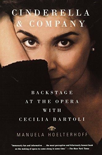 9780375707124: Cinderella and Company: Backstage at the Opera with Cecilia Bartoli