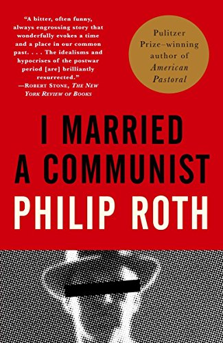 9780375707216: Philip Roth: I Married a Communist