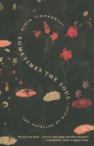 Sometimes the Soul: Two Novellas of Sicily: Gioia Timpanelli