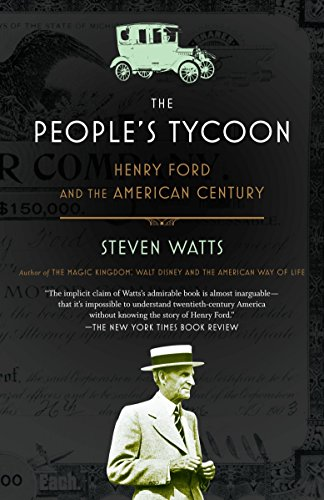 9780375707254: The People's Tycoon: Henry Ford and the American Century