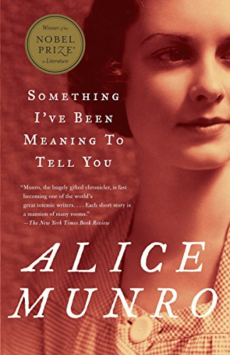 9780375707483: Something I've Been Meaning to Tell You: 13 Stories (Vintage International)