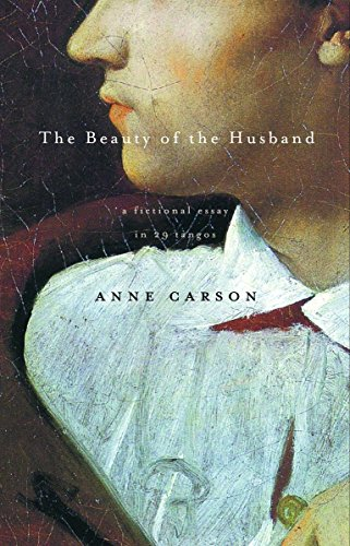 9780375707575: The Beauty of the Husband: A Fictional Essay in 29 Tangos