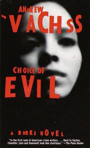 9780375707940: Choice of Evil