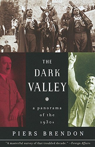 9780375708084: The Dark Valley: A Panorama of the 1930s