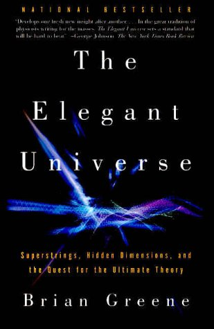 9780375708114: The Elegant Universe: Superstrings, Hidden Dimensions, and the Quest for the Ultimate Theory