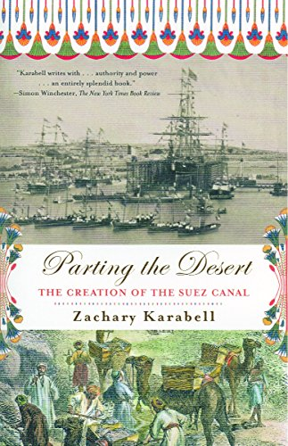 9780375708121: Parting the Desert: The Creation of the Suez Canal