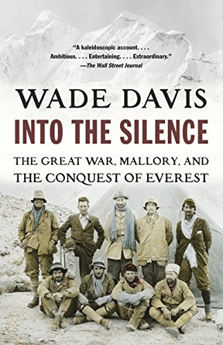 9780375708152: Into the Silence: The Great War, Mallory, and the Conquest of Everest