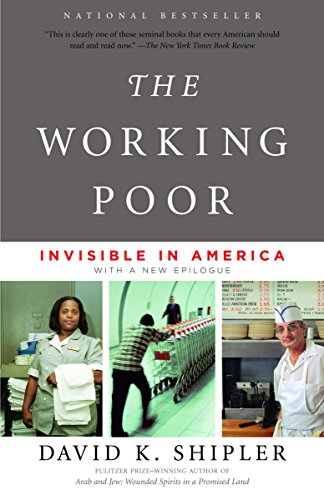 9780375708213: The Working Poor: Invisible in America
