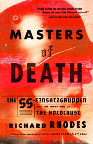 9780375708220: Masters of Death: The SS-Einsatzgruppen and the Invention of the Holocaust