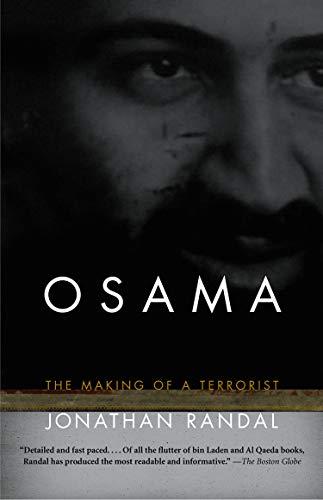 Osama : The Making of a Terrorist: Jonathan C. Randal