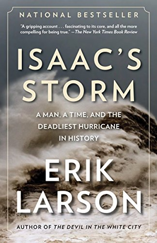 9780375708275: Isaac's Storm: A Man, a Time, and the Deadliest Hurricane in History