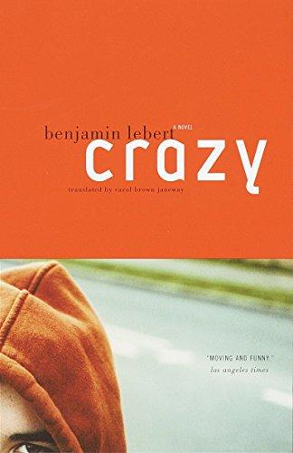 9780375708312: Crazy: A Novel