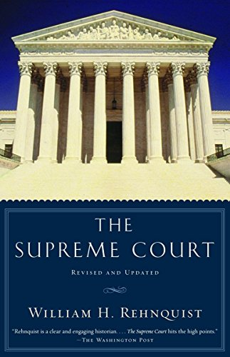 The Supreme Court. Revised and Updated: Rehnquist, William H.