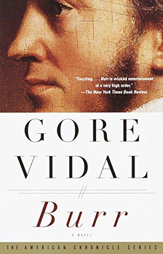 9780375708732: Burr: A Novel