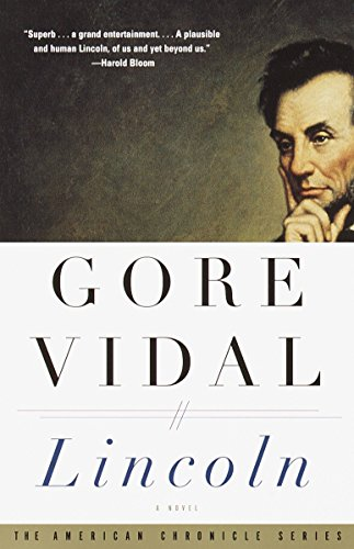 9780375708763: Lincoln: A Novel (American Chronicle)