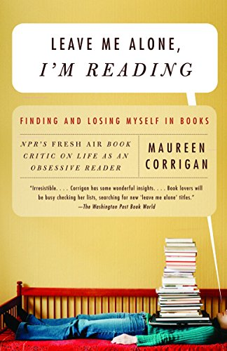 9780375709036: Leave Me Alone, I'm Reading: Finding and Losing Myself in Books (Vintage)