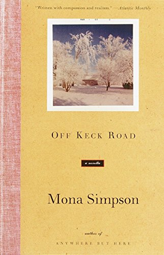 9780375709067: Off Keck Road (Vintage Contemporaries)