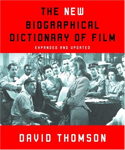 9780375709401: The New Biographical Dictionary of Film: Expanded and Updated